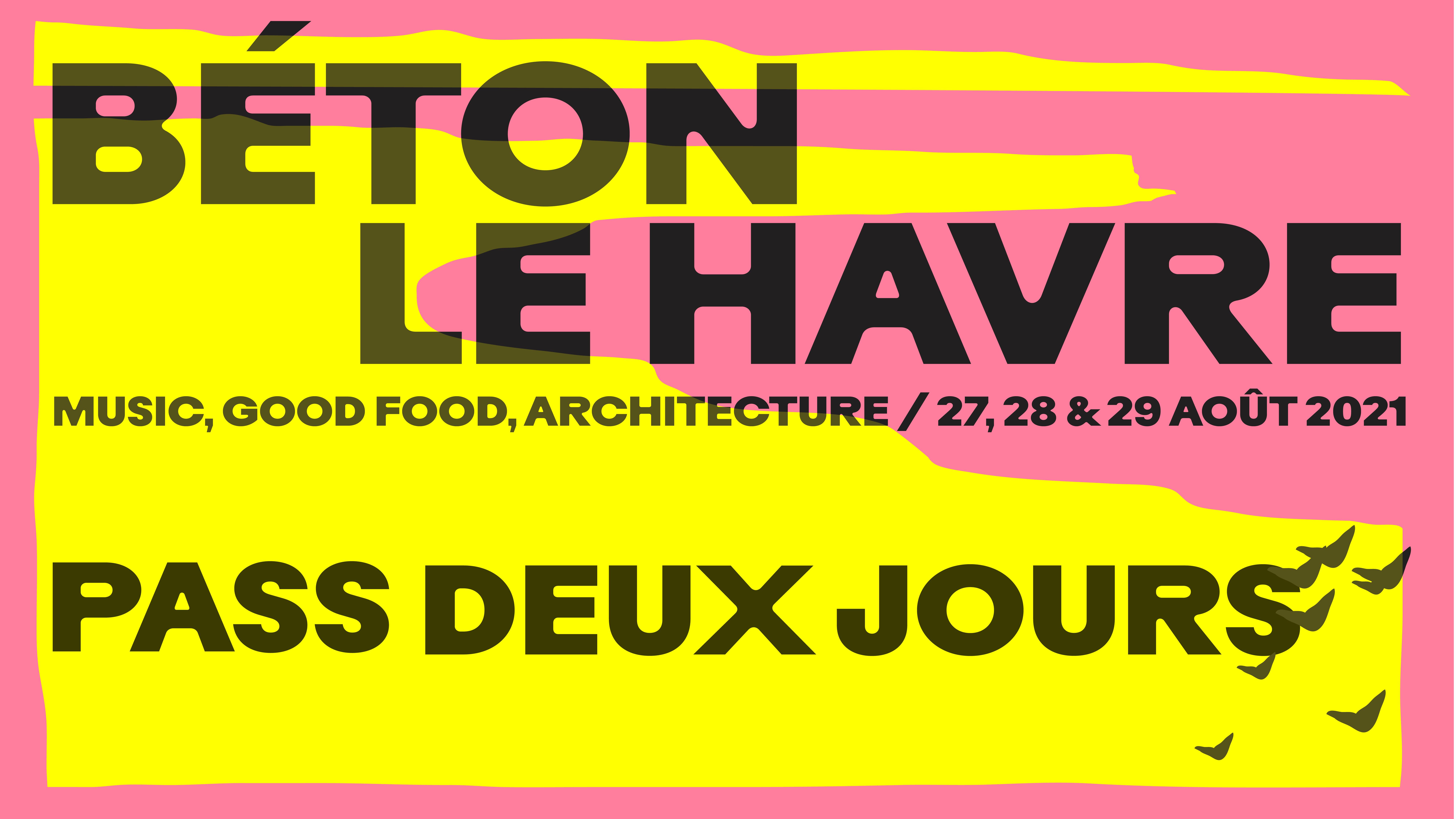 BÉTON FESTIVAL - PASS 2 JOURS