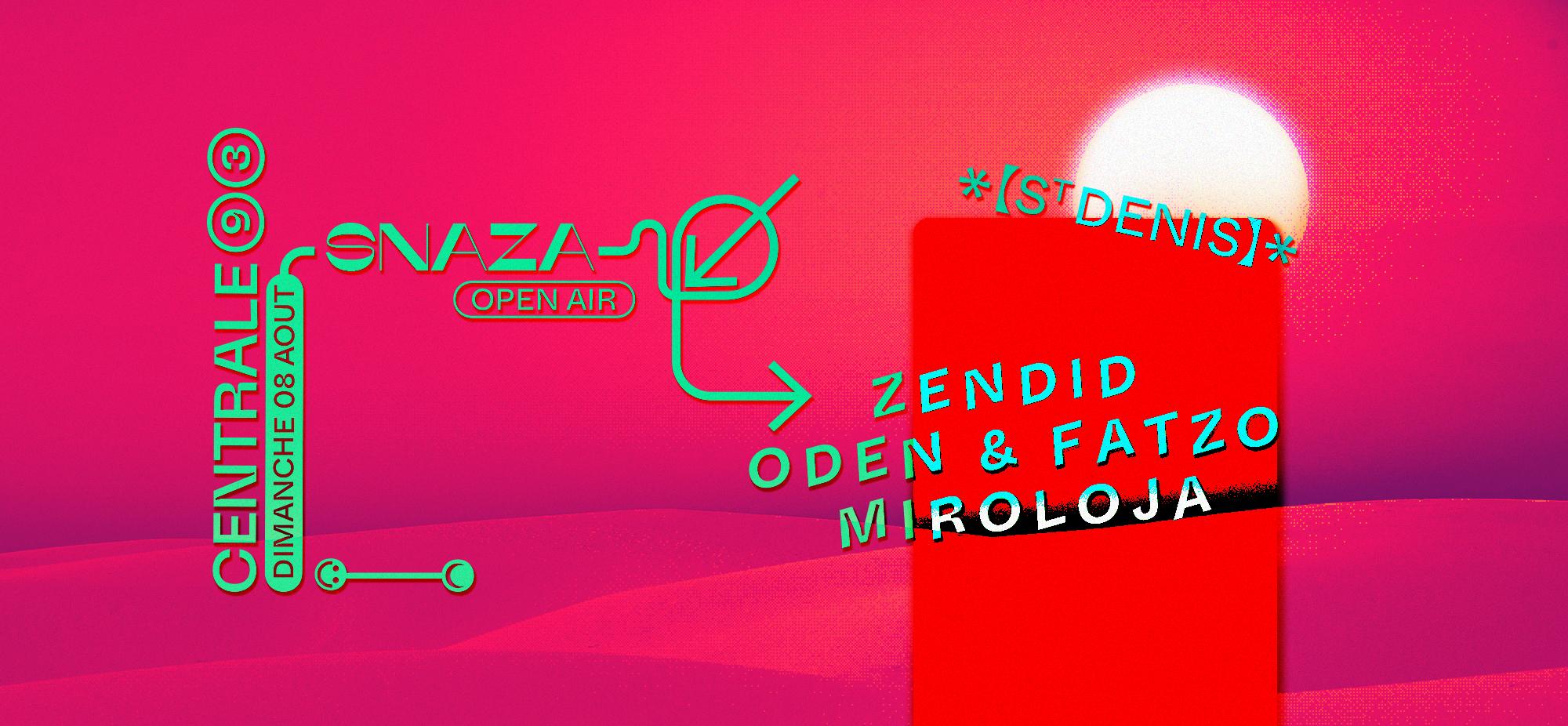 Centrale93 x Snaza: Zendid, Oden & Fatzo, Miroloja