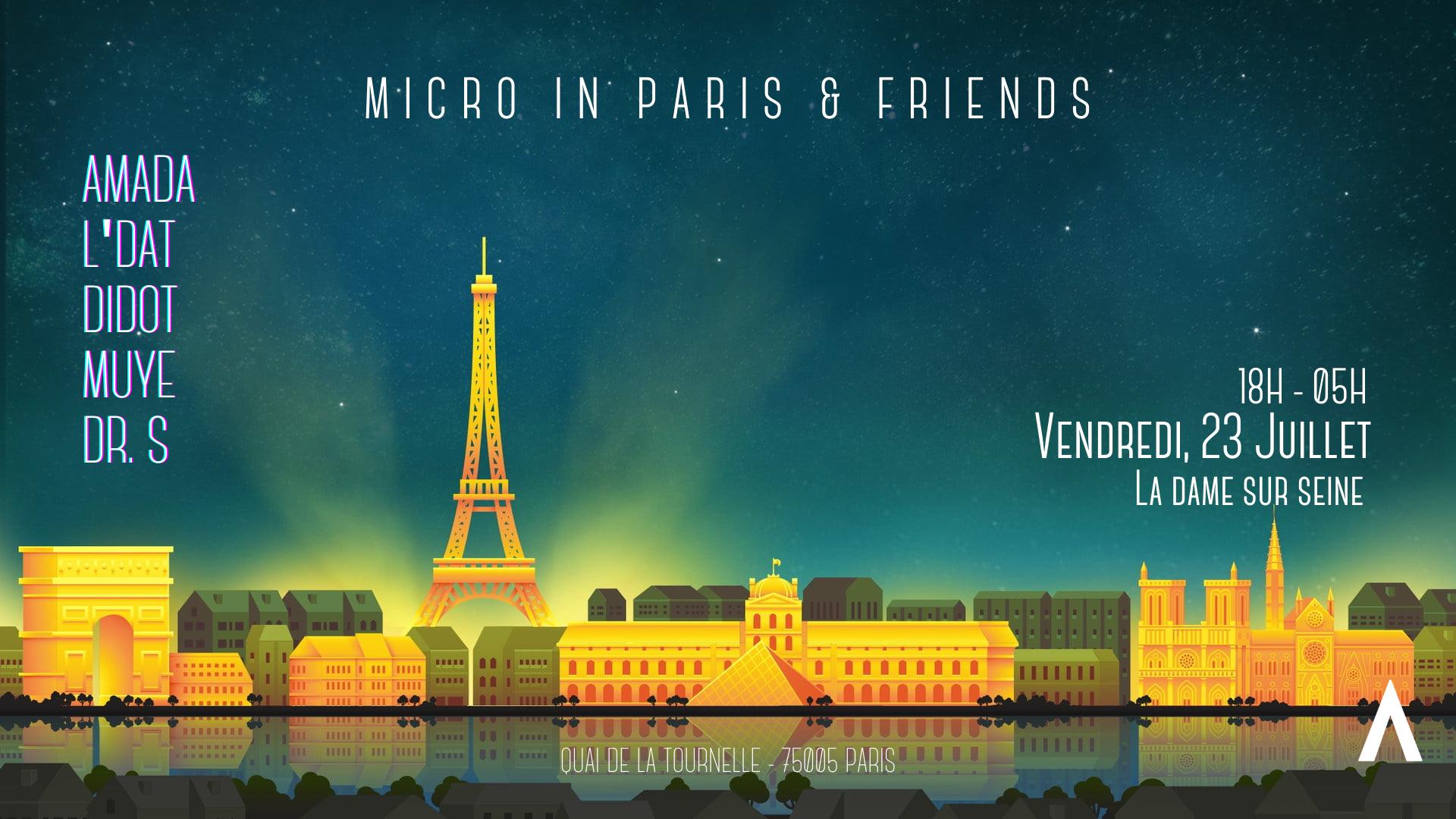 Micro in Paris x Friends - All Night Long