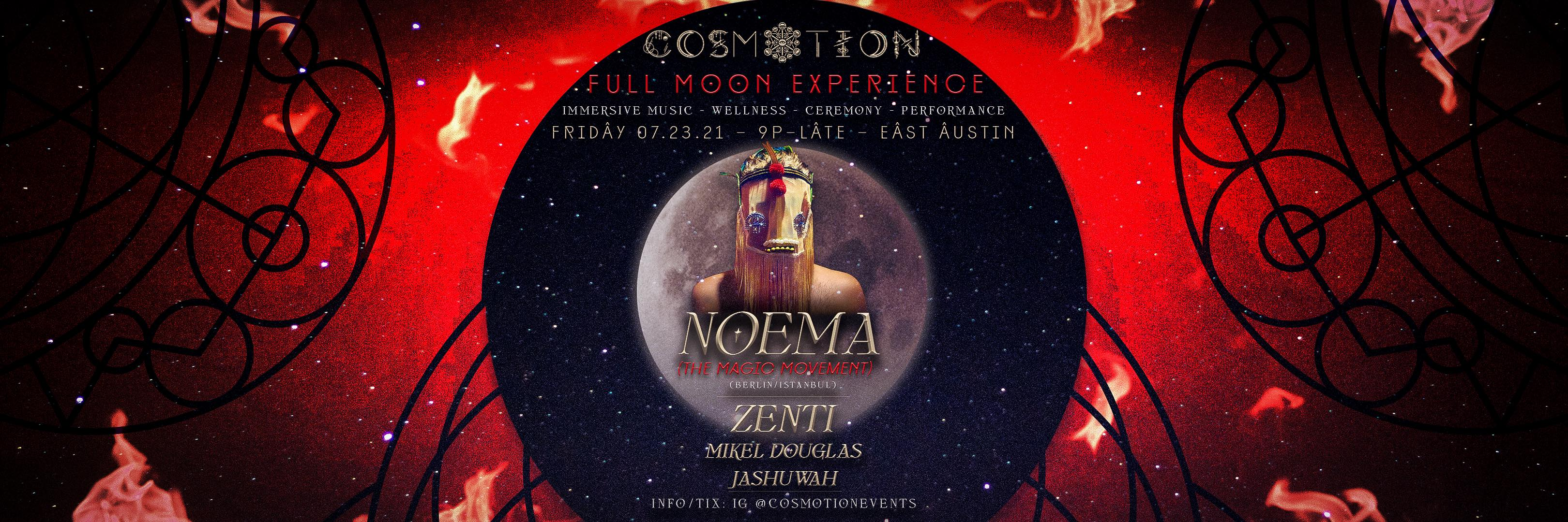 Cosmotion Full Moon Experience: NOEMA (The Magic Movement) in ATX