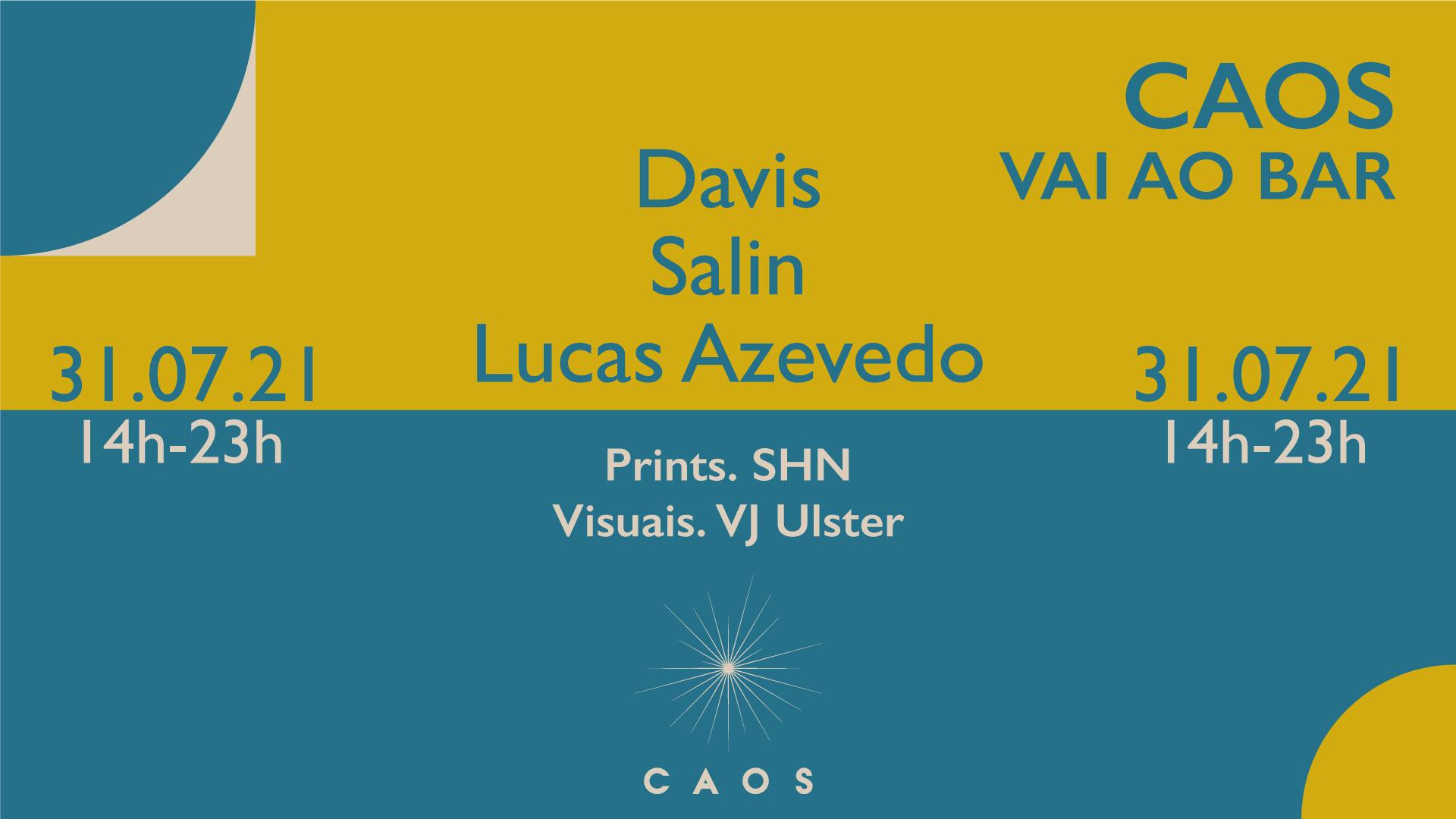Caos vai ao Bar: Davis, Black Sun e Lucas Azevedo