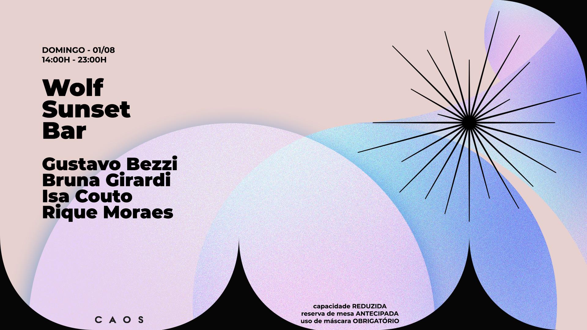Wolf Sunset Bar com Gustavo Bezzi