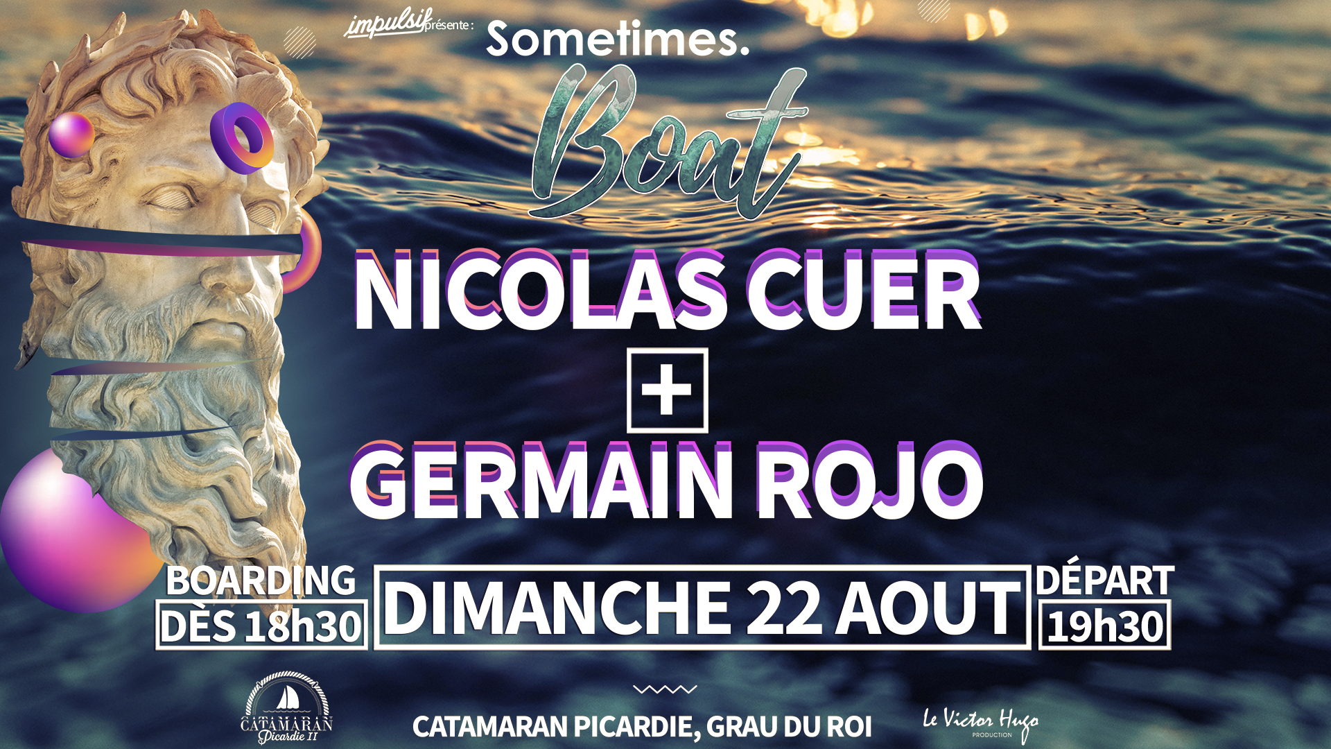 Sometimes. BOAT 2 w/ Nicolas Cuer & Germain Rojo / 22 aout