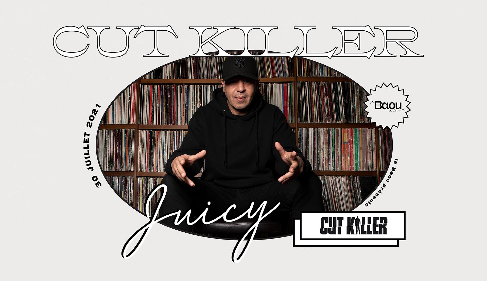 Juicy : CUT KILLER