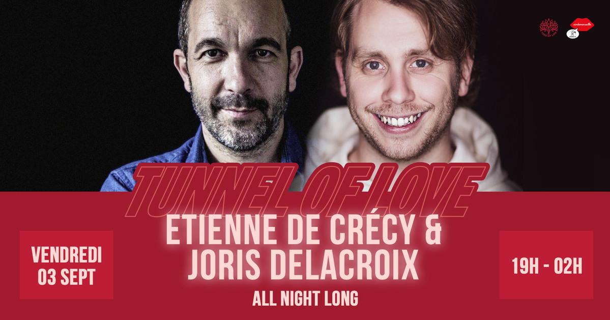 R2 Rooftop x Tunnel Of Love : ETIENNE DE CRÉCY x JORIS DELACROIX