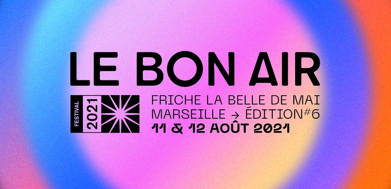 FESTIVAL LE BON AIR 2021