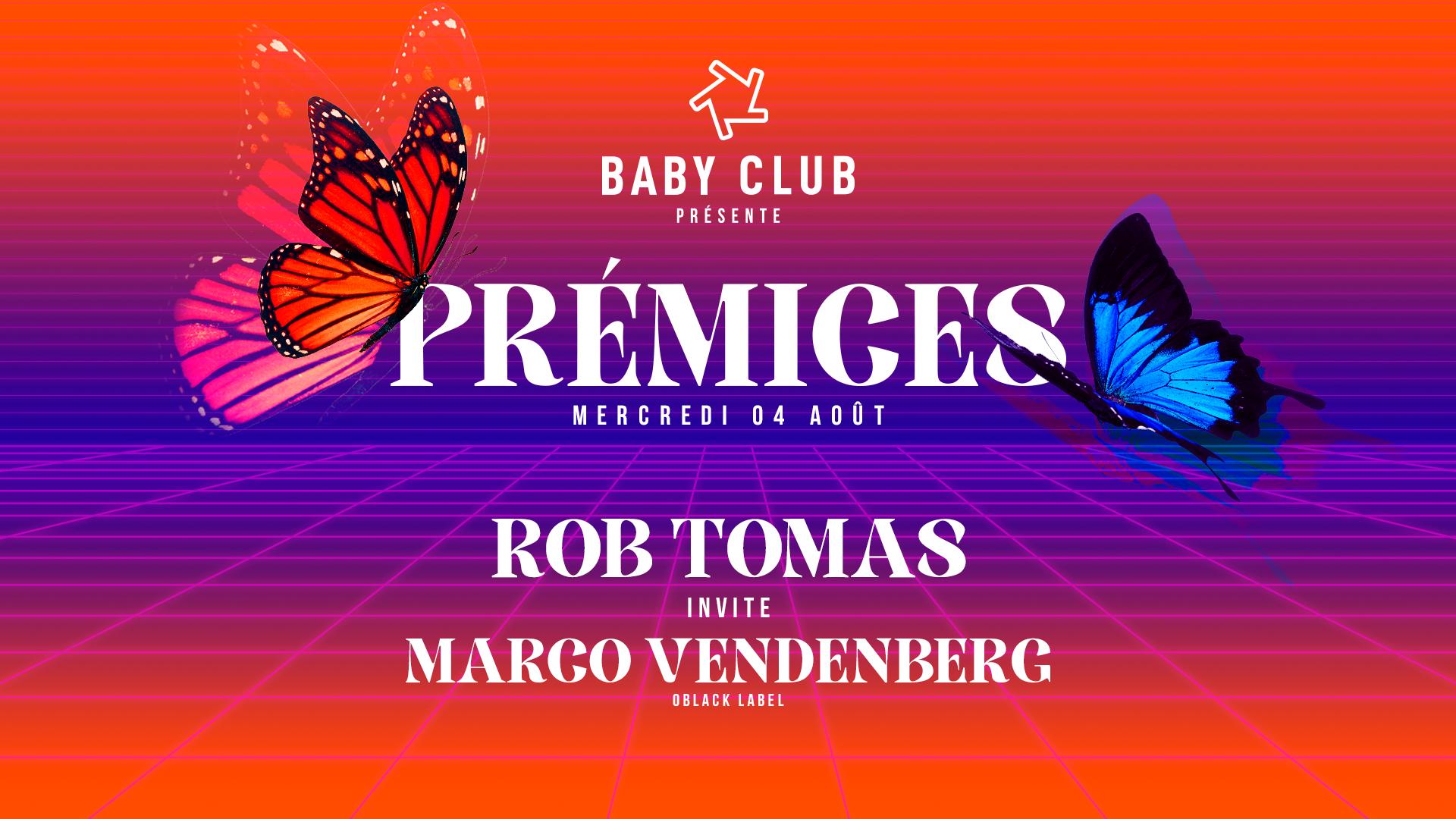 Baby : Prémices - Rob Tomas & Marco Vendenberg (oblack label)