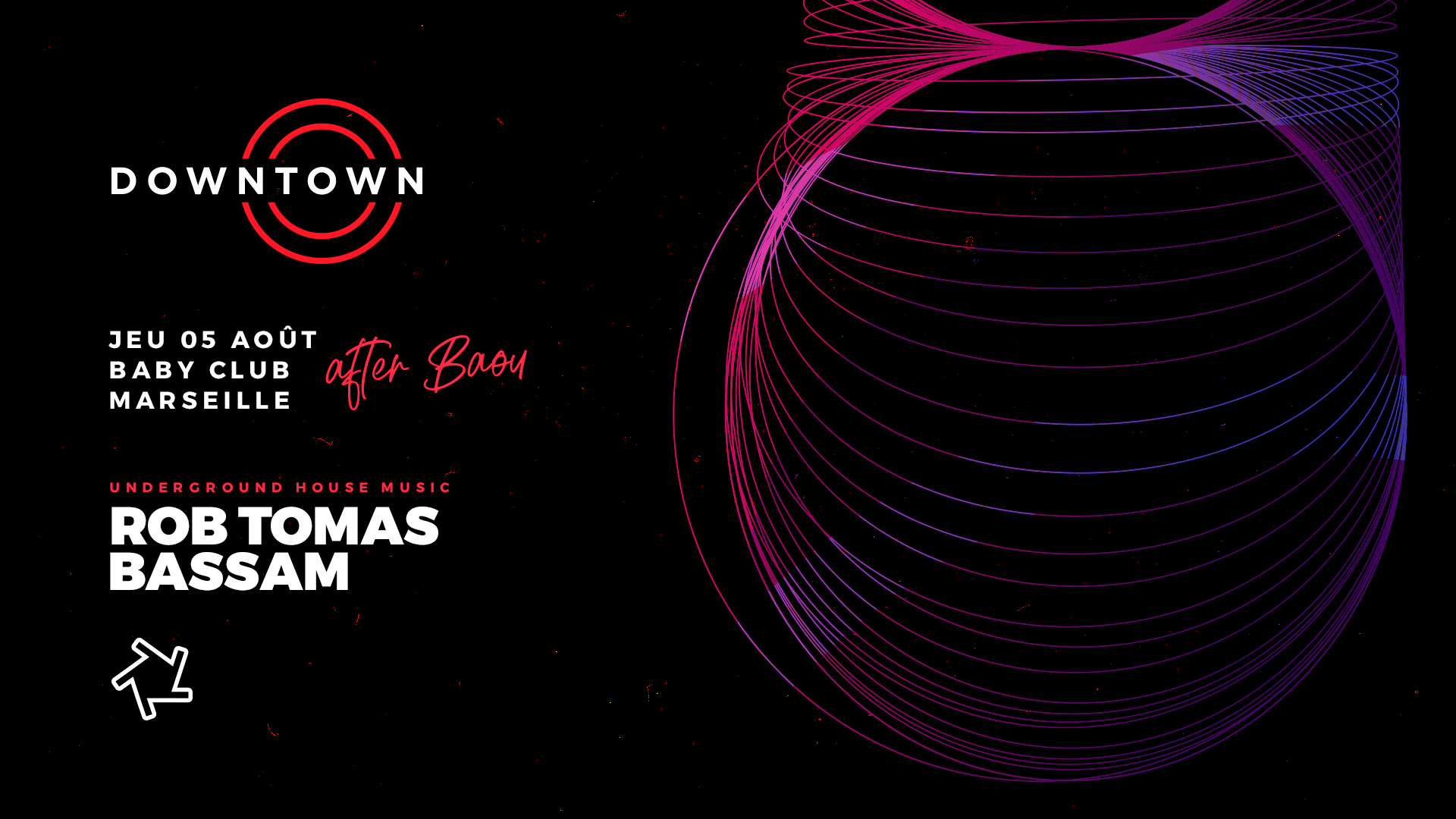 Baby : Downtown (after Baou) - Rob tomas & Bassam