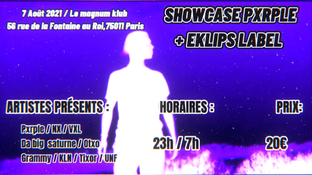 ShowCase Pxrple x LabelEklips