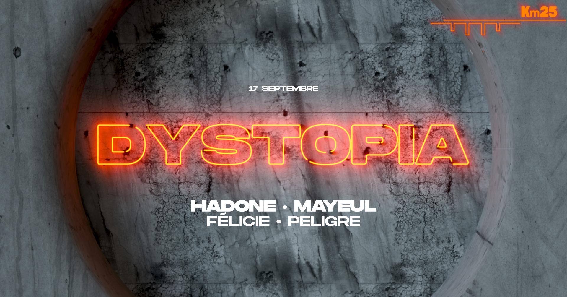 Dystopia x Kilomètre25: Hadone, Mayeul, Felicie, Peligre