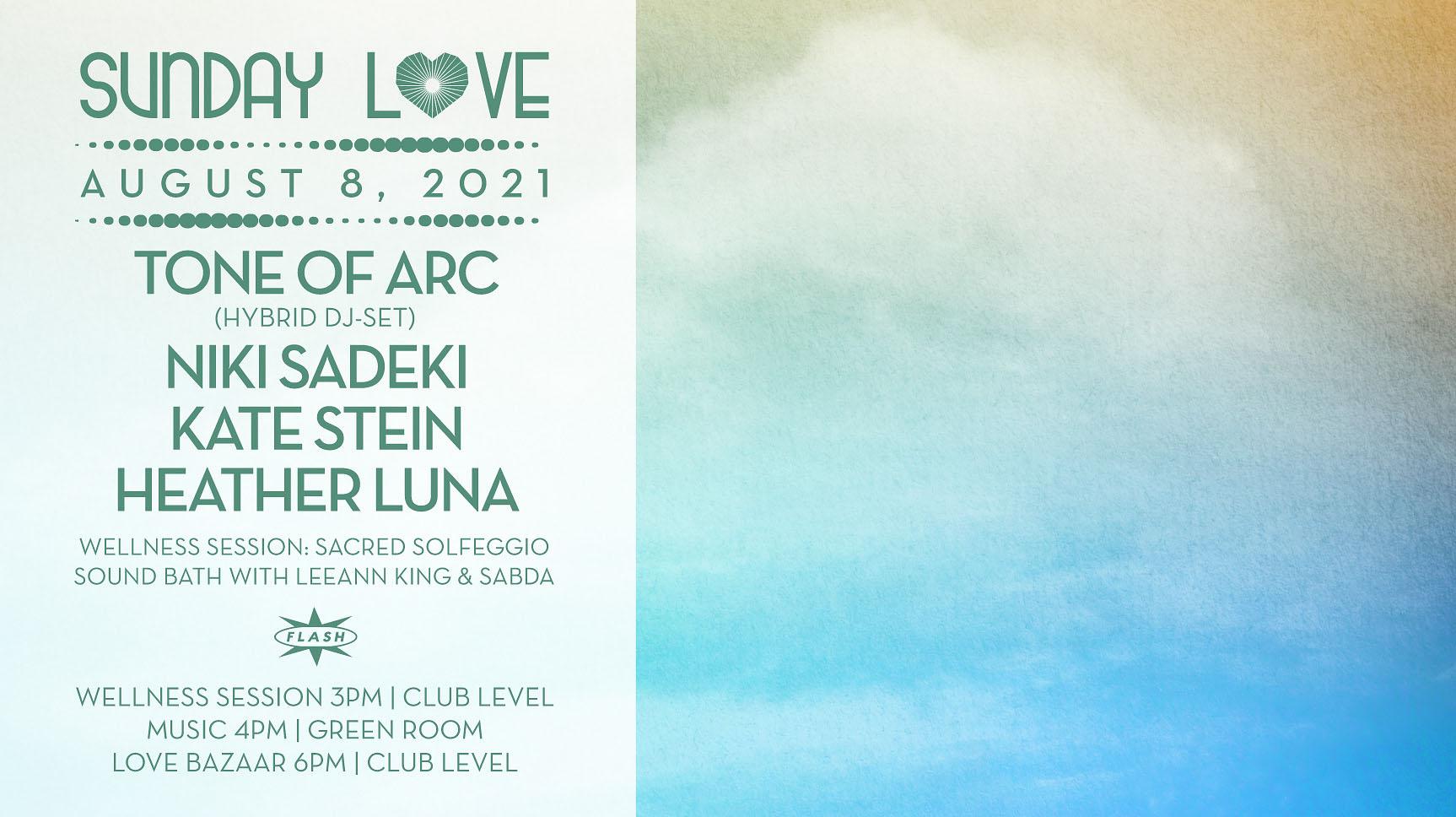 Sunday Love: Tone of Arc - Niki Sadeki - Kate Stein - Heather Luna