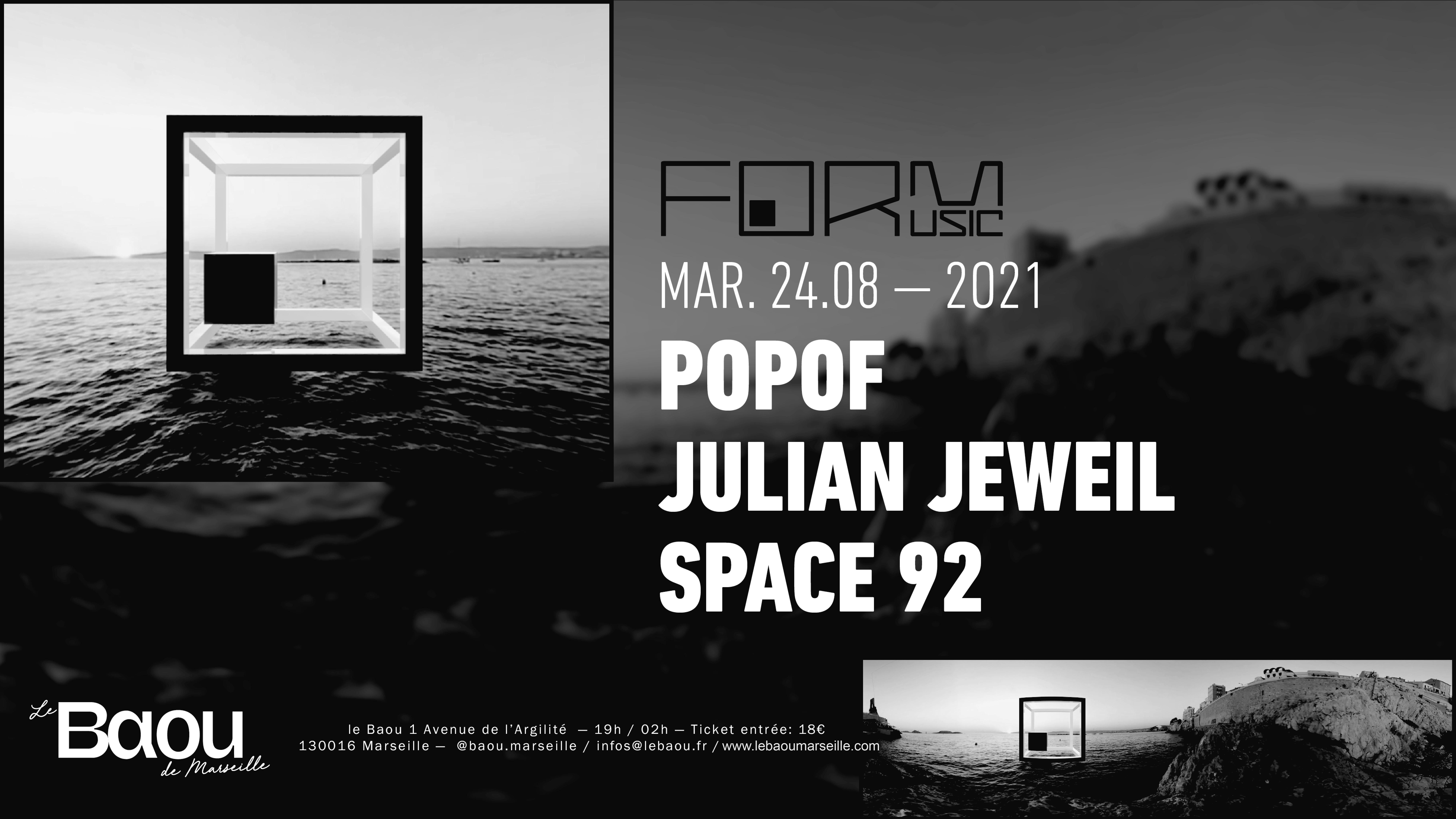 Baou X FORM Music : Popof / Julian Jeweil / Space 92