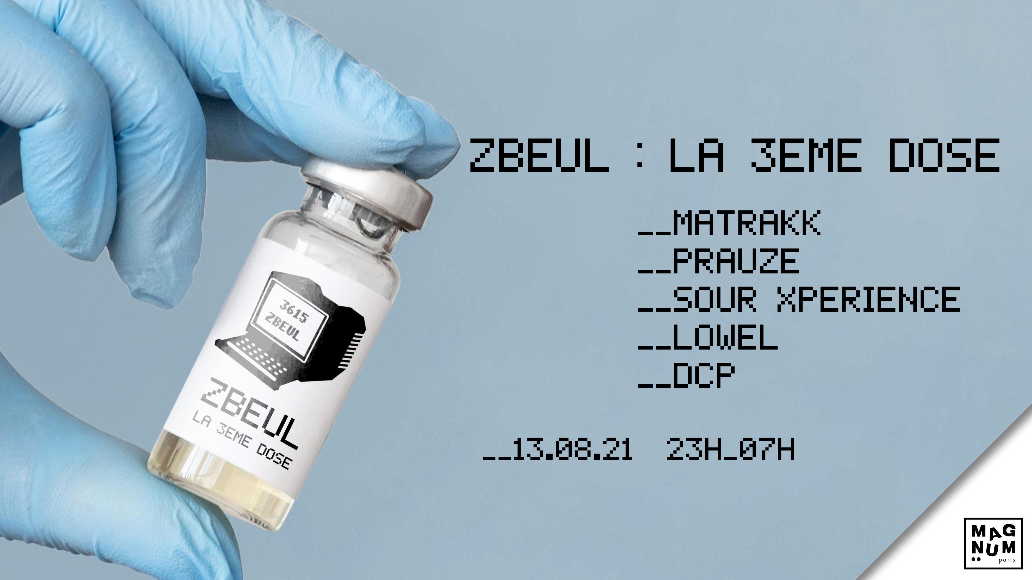 3615 ZBEUL : La 3ème dose