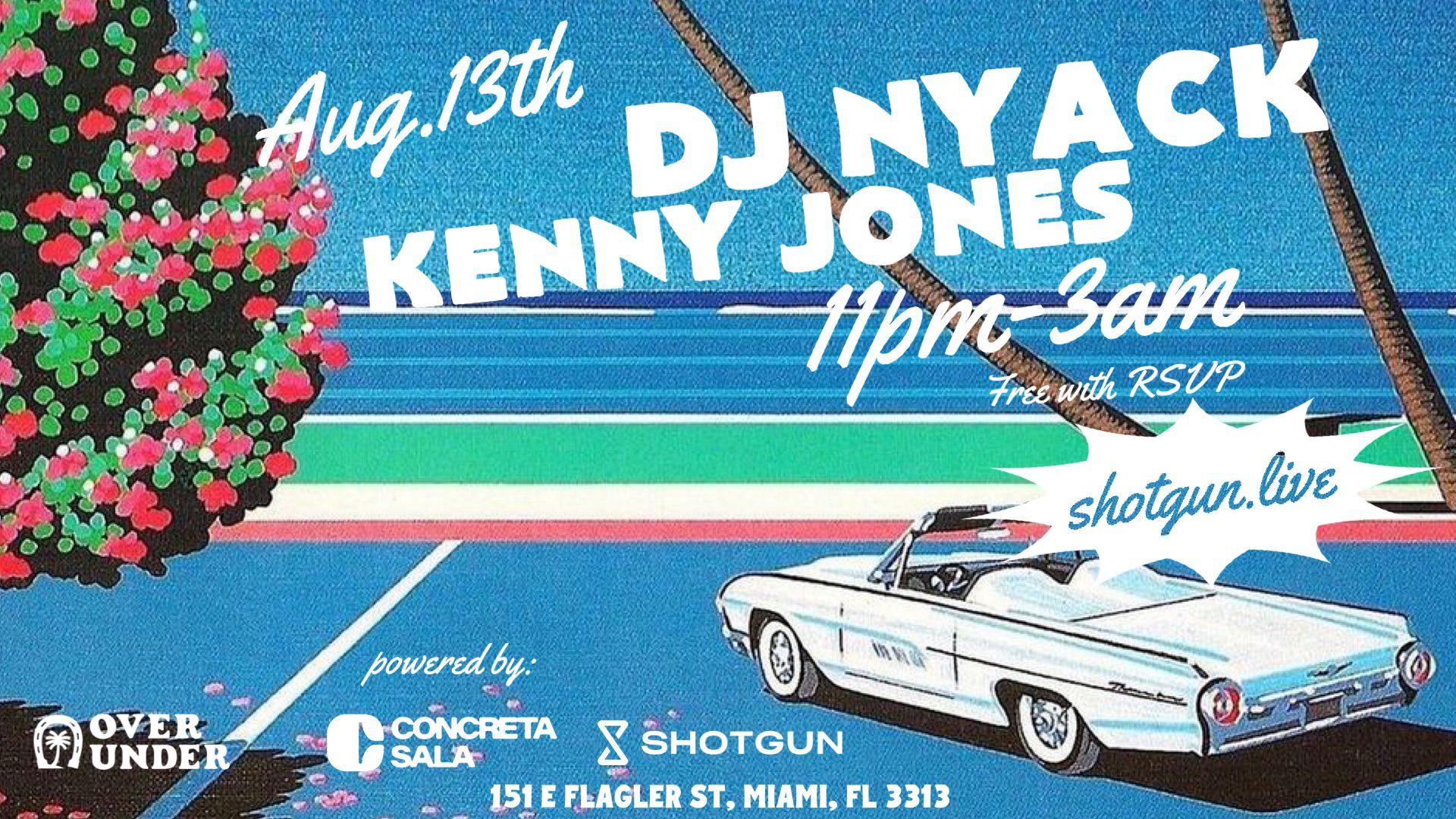 DJ Nyack, Kenny Jones @ Over Under