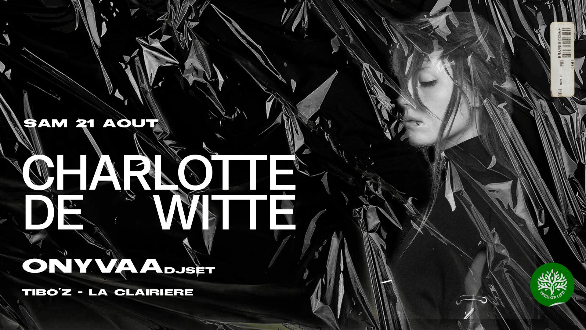 SOLD OUT ! La Clairière : CHARLOTTE DE WITTE