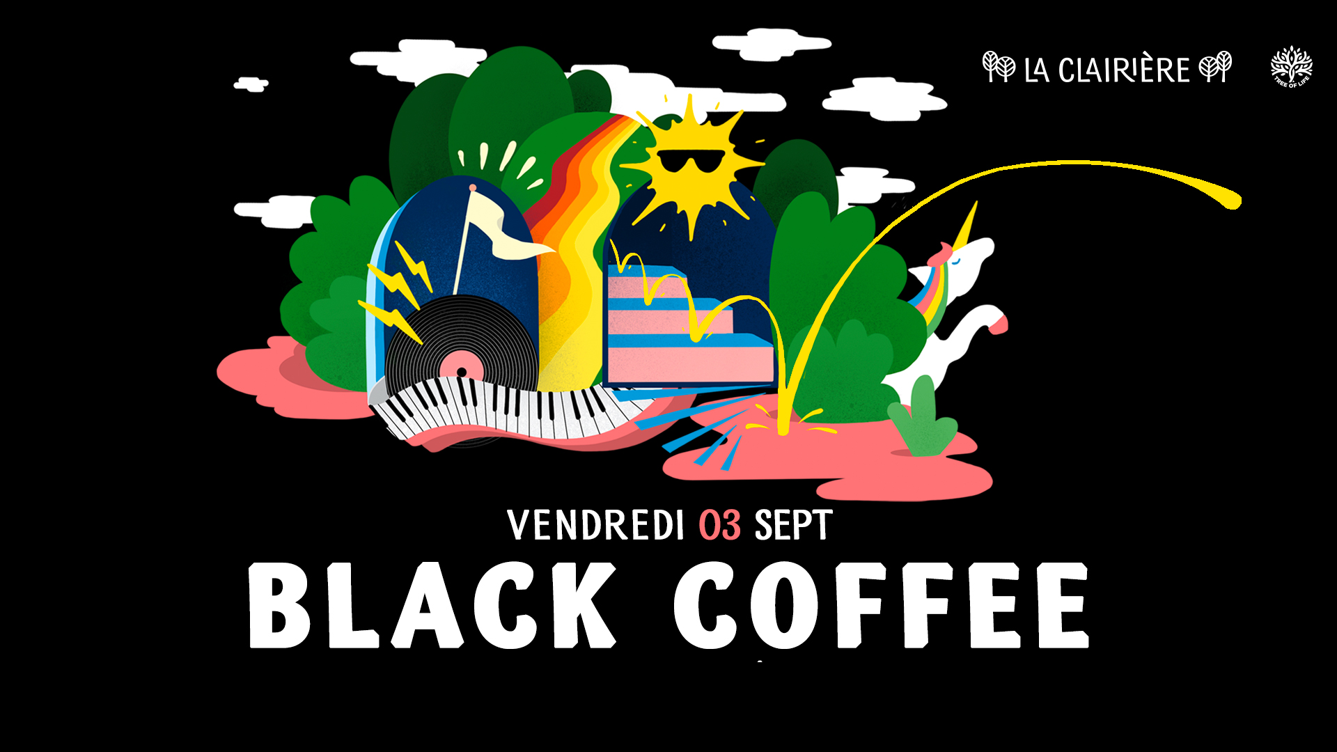 SOLD OUT ! La Clairière : BLACK COFFEE