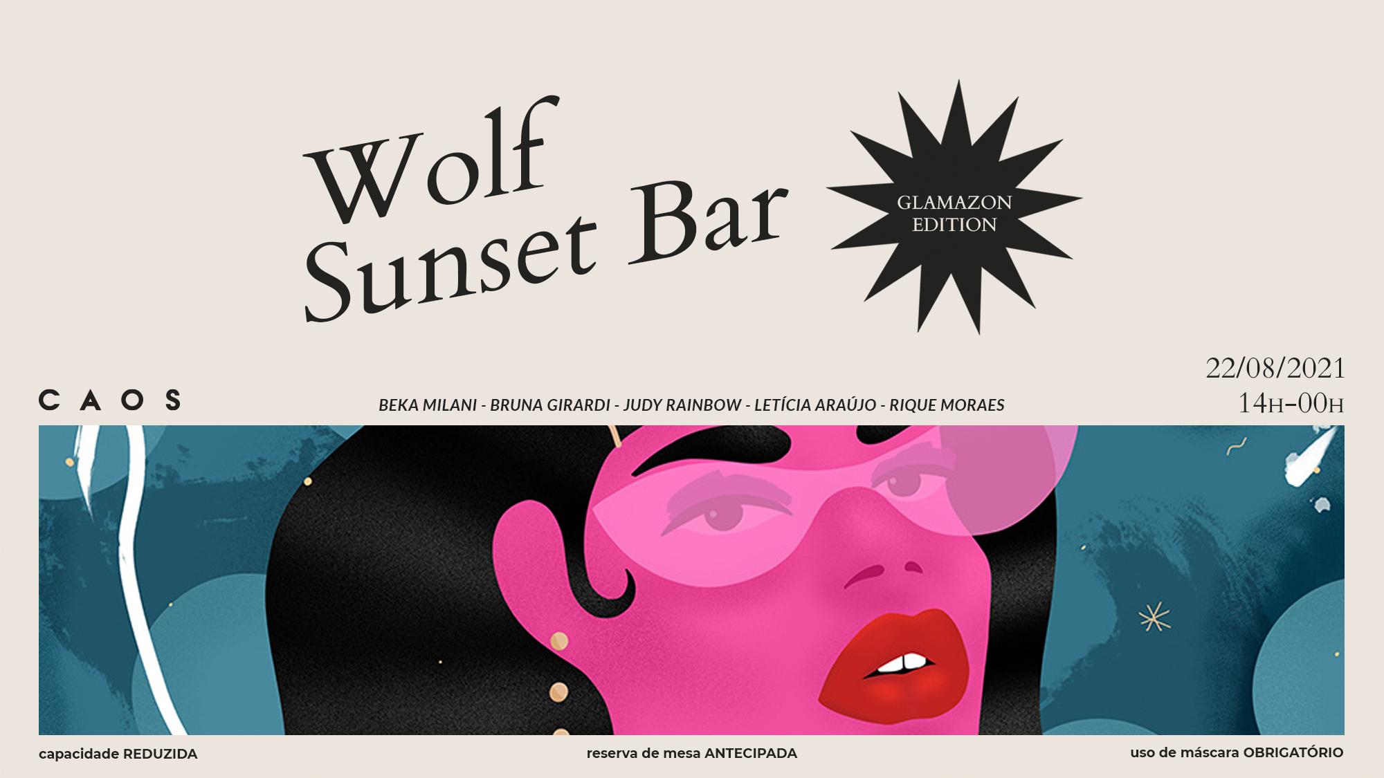 Wolf Sunset Bar Glamazon Edition