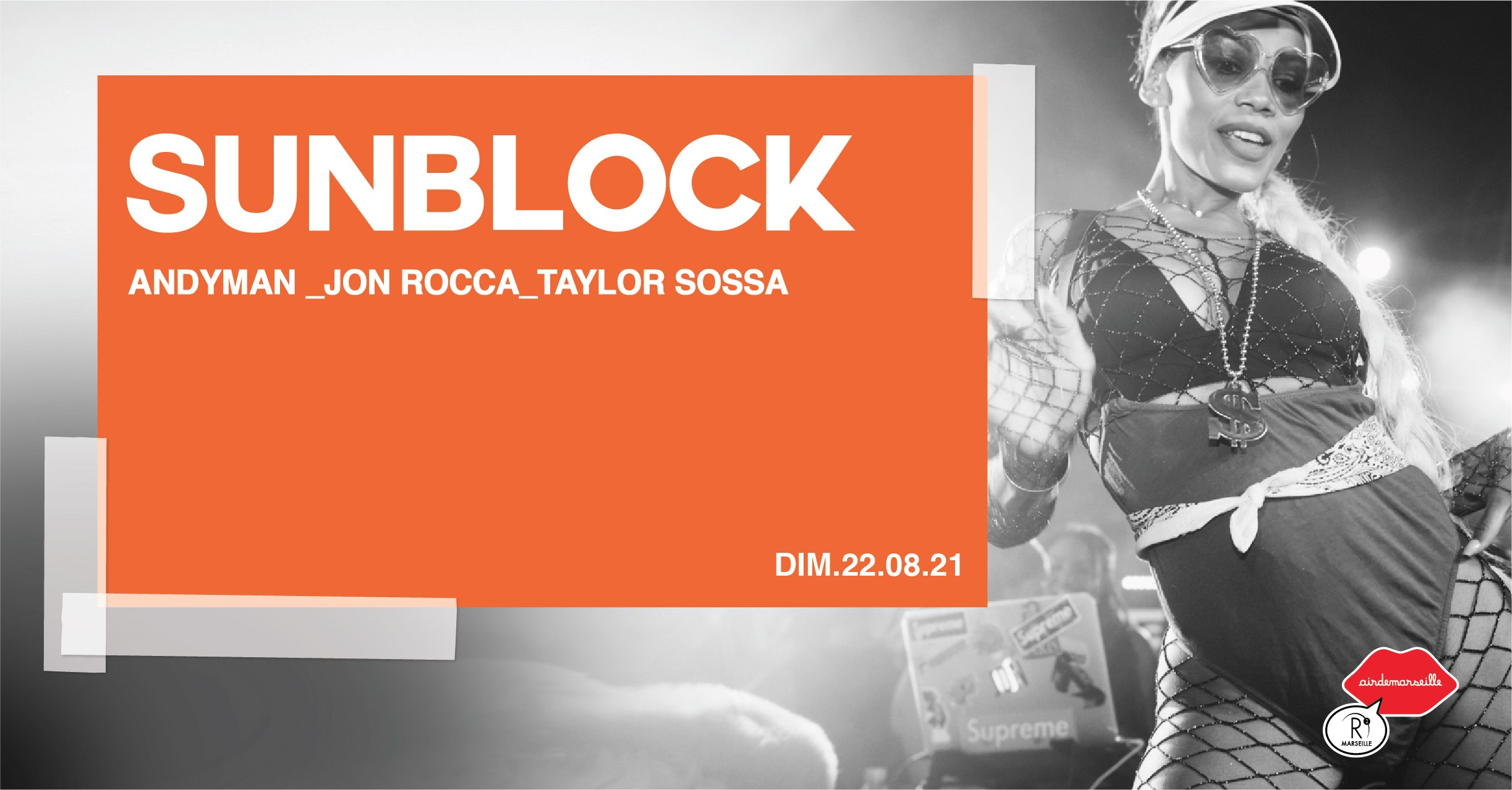 SUNBLOCK x ANDYMAN - JON ROCCA - TAYLOR SOSSA