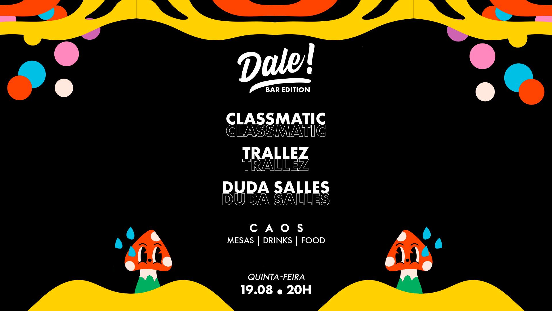 Dale! apresenta Classmatic