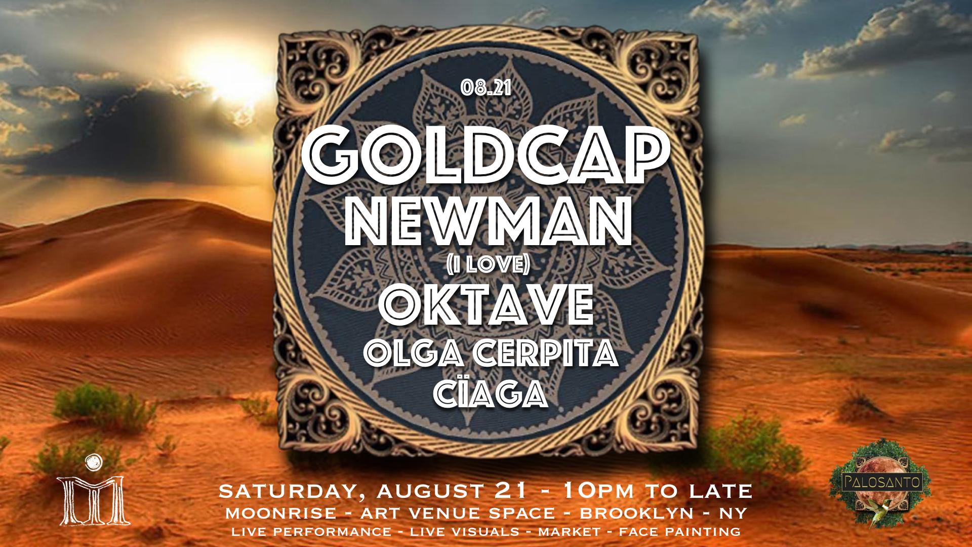 Palosanto w/ GOLDCAP, Newman (I Love), Oktave, Olga C & Cïaga