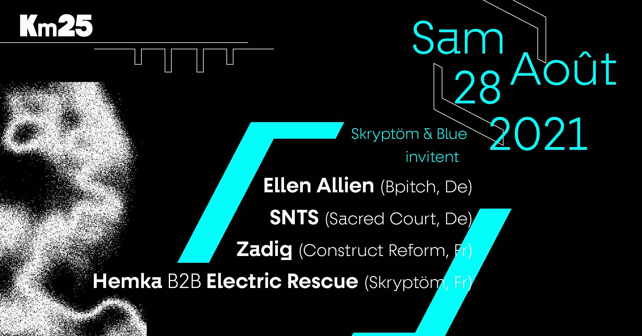 Skryptöm invite Blue Origin: Ellen Alien, SNTS, Zadig, Hemka