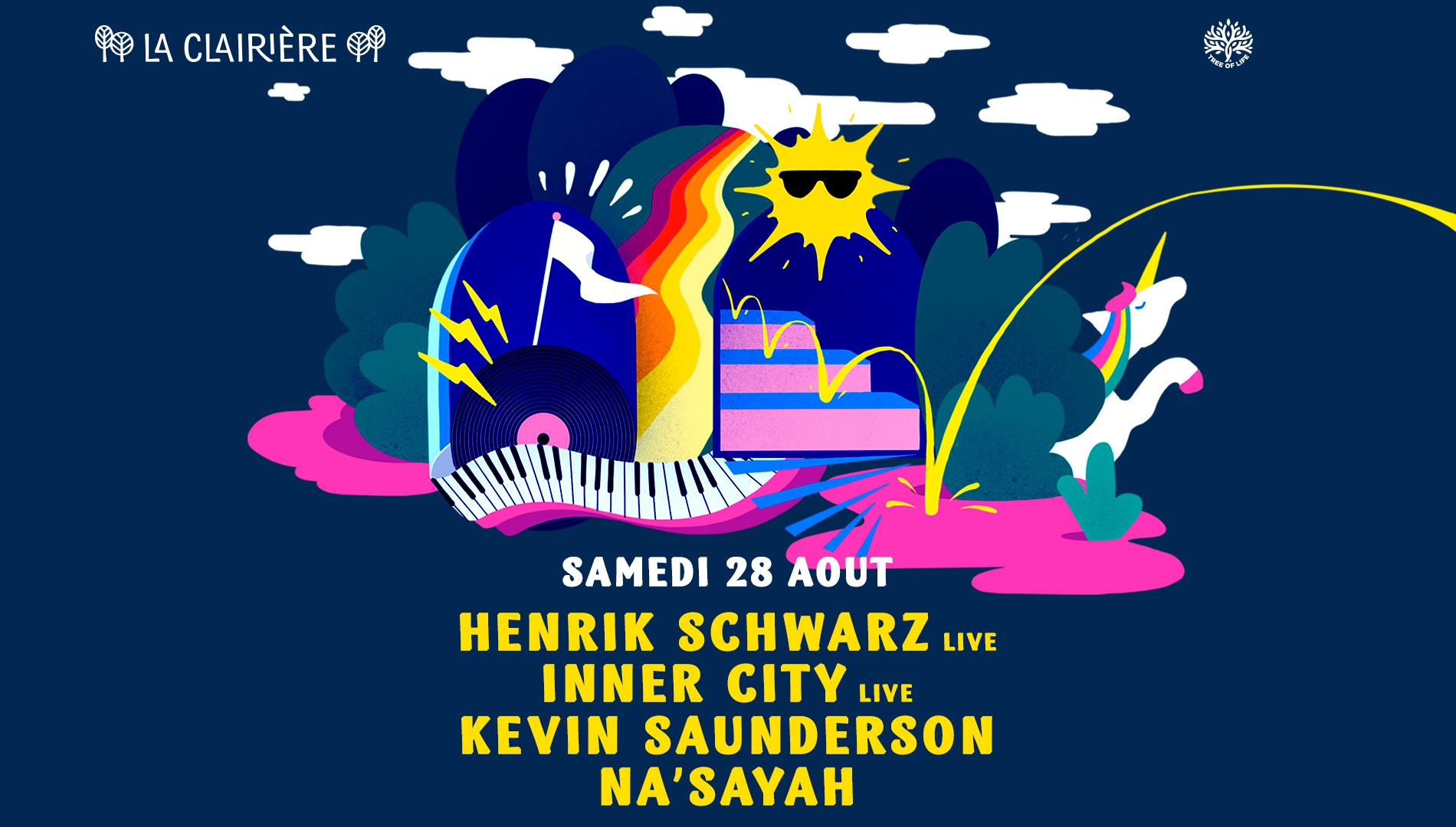 La Clairière : HENRIK SCHWARZ LIVE, INNER CITY LIVE, KEVIN SAUNDERSON