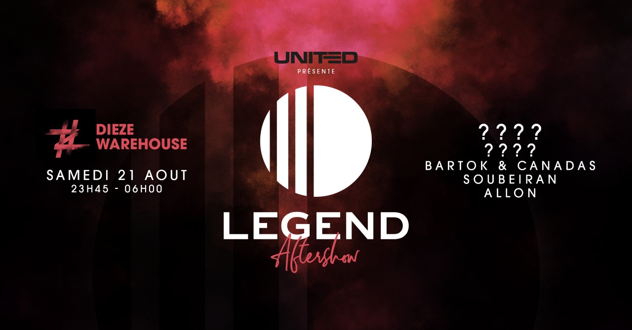 AFTER SHOW - LEGEND by UNITED at DIEZE WAREHOUSE