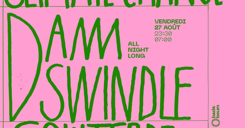 Réouverture du Badaboum : Dam Swindle all night long