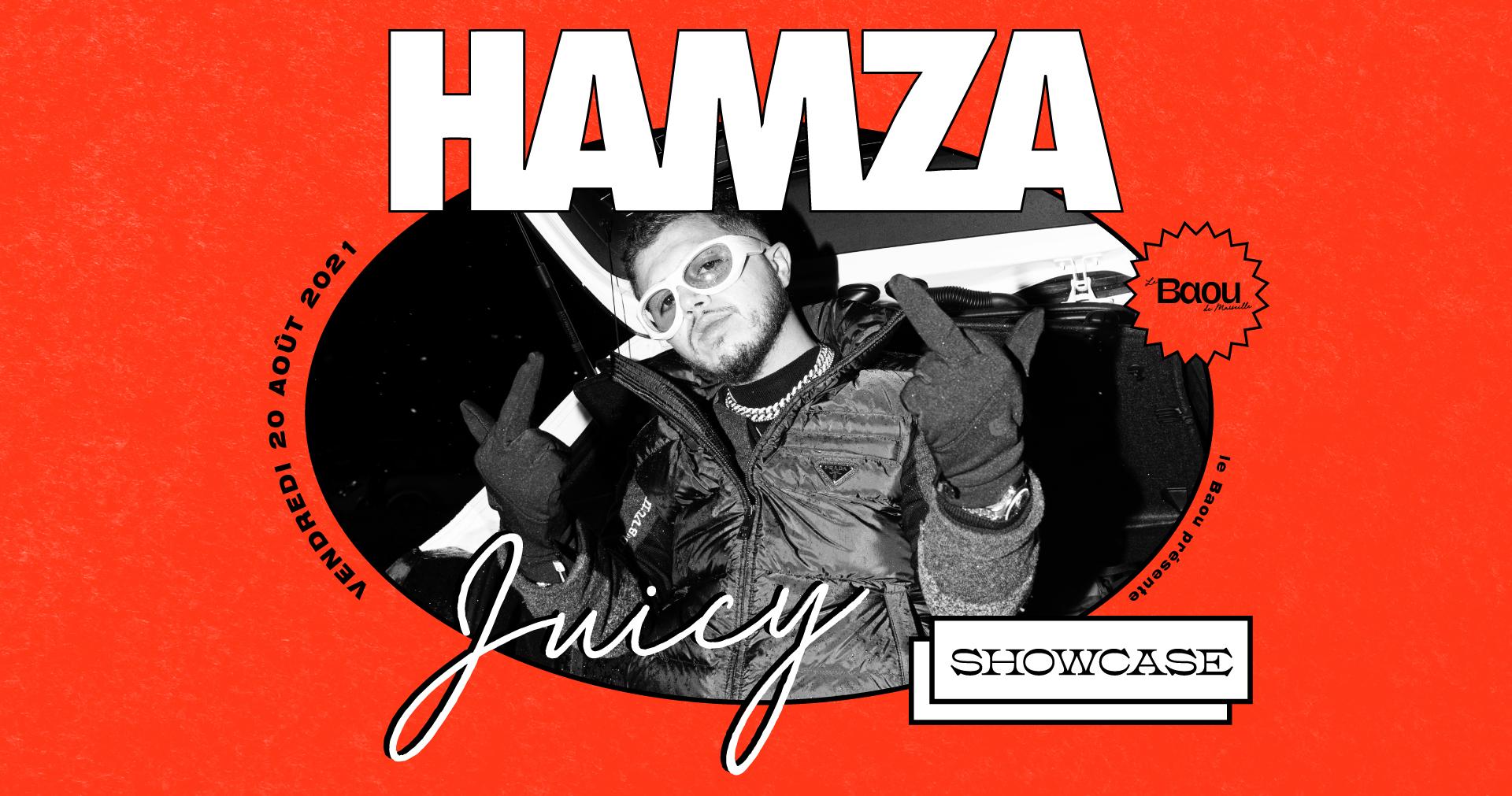 Juicy : Hamza / Bobba Ash