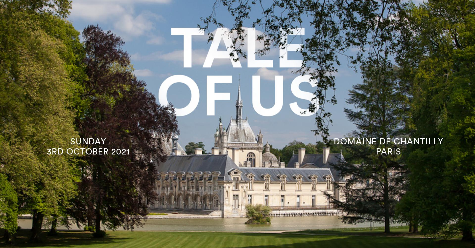 TALE OF US x Domaine de Chantilly