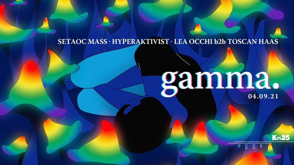 Gamma : Setaoc Mass, Hyperaktivist, Léa Occhi, Toscan Haas