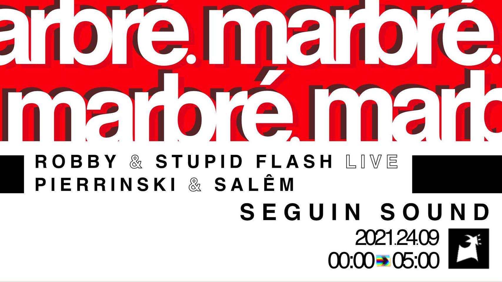 Marbré présente ✰ Robby & Stupid Flash ✰ LIVE