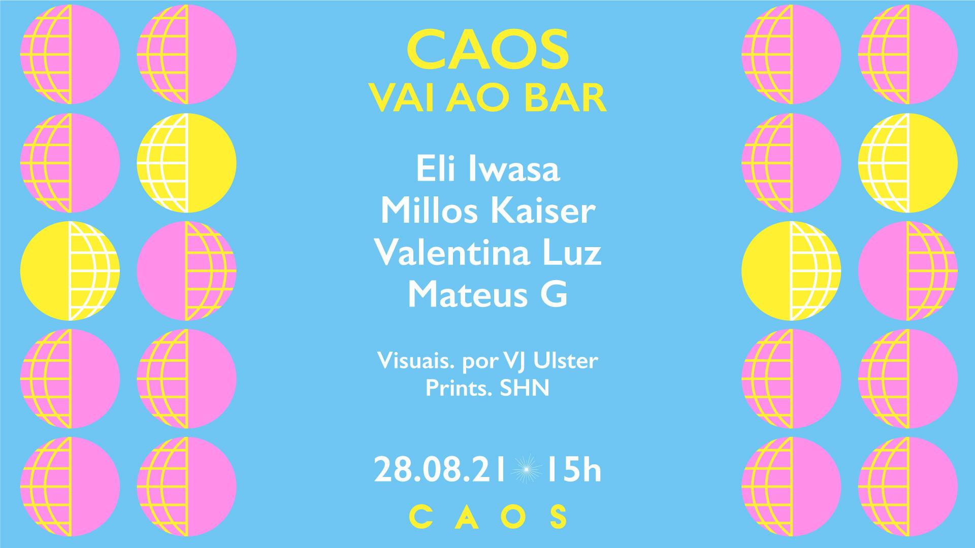 Caos vai ao Bar: Eli Iwasa, Valentina Luz e Millos Kaiser