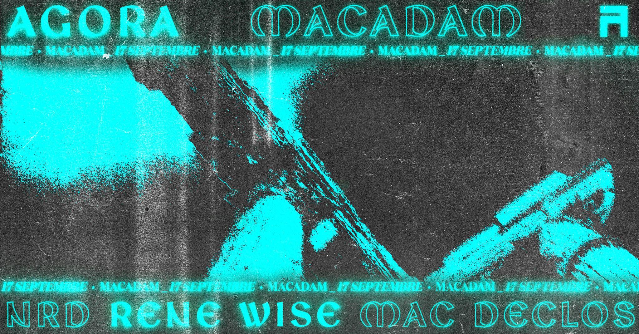 Agora Macadam w/ Rene Wise, Mac Declos, NRD