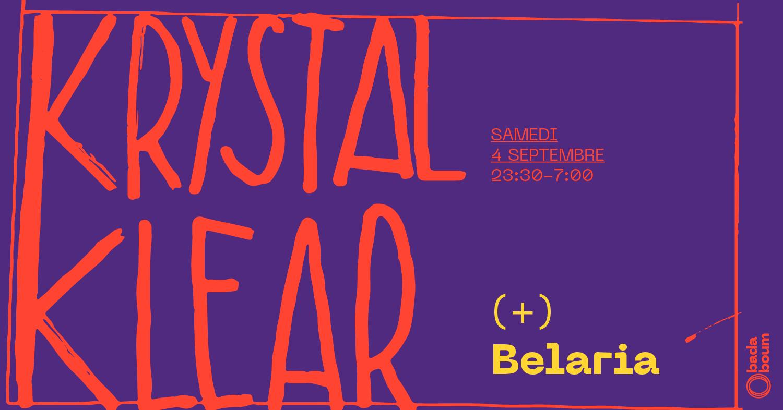 Badaboum Club : Krystal Klear (extended set), Belaria