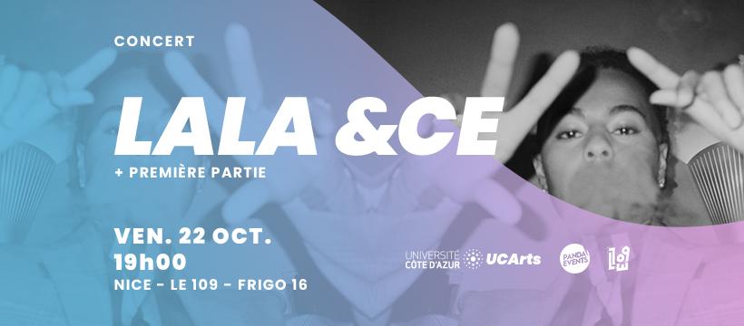 [UCA x Panda Events] Concert de Lala &ce + première partie