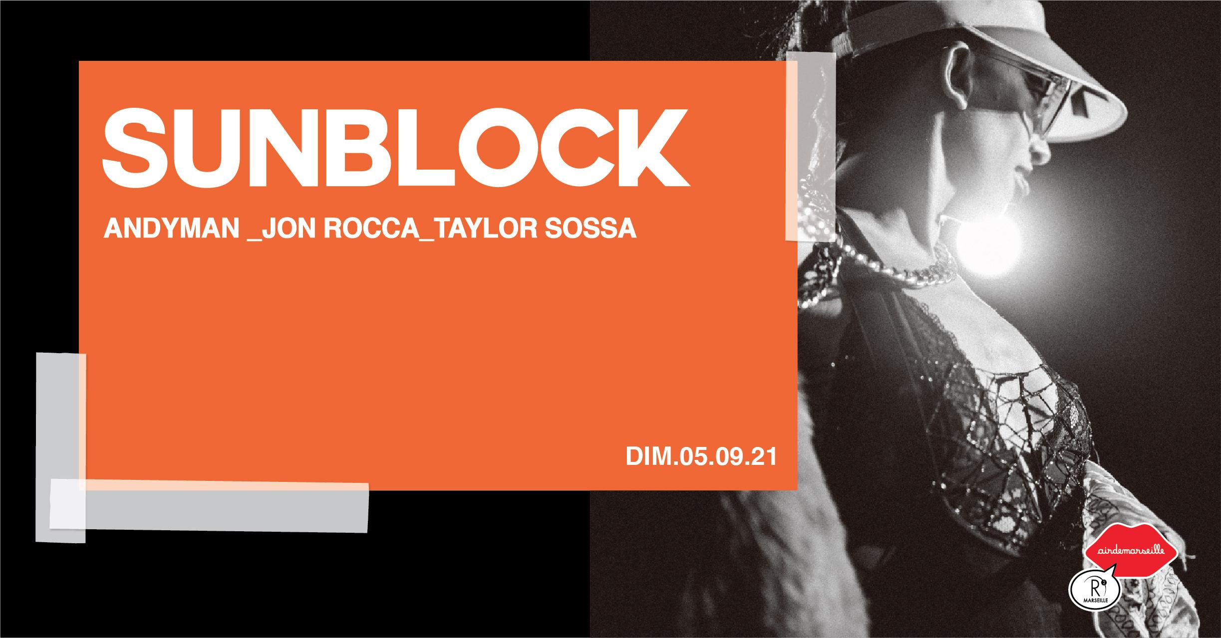 R2 ROOFTOP x SUNBLOCK - JON ROCCA - TAYLOR SOSSA -  ANDYMAN