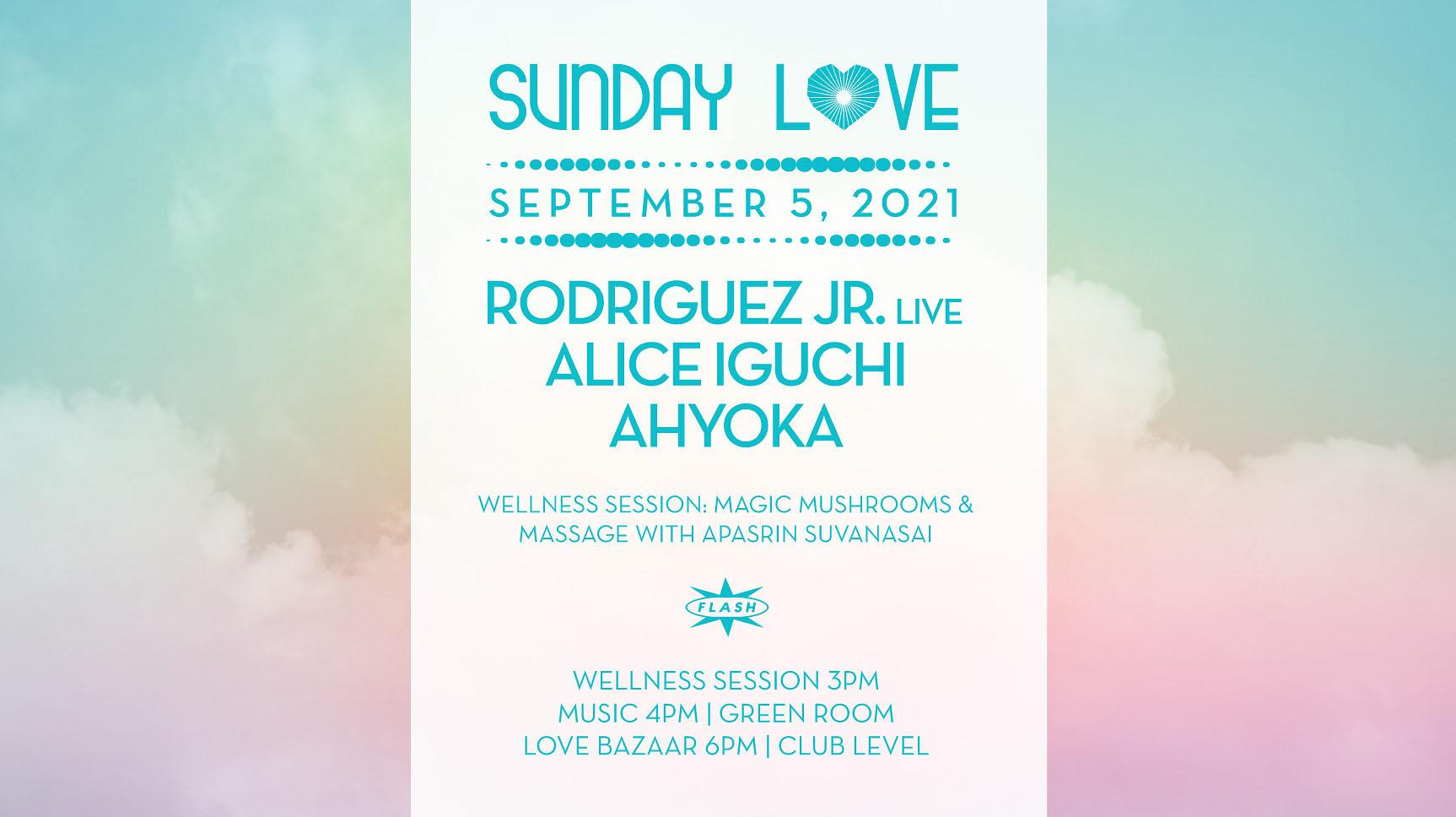Sunday Love: Rodriguez Jr [LIVE] - Alice Iguchi - AYHOKA