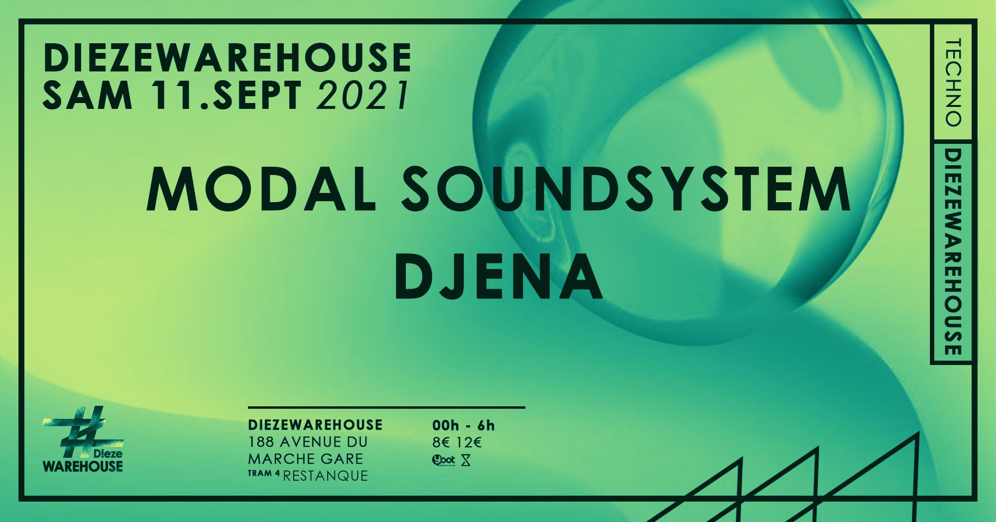 Dieze X Modal Soundsystem W/ DJENA