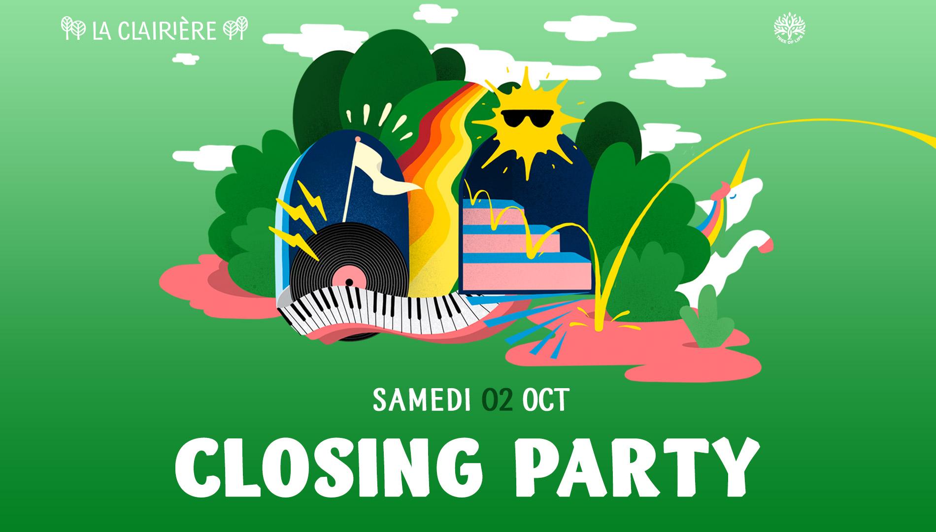 La Clairière : CLOSING PARTY