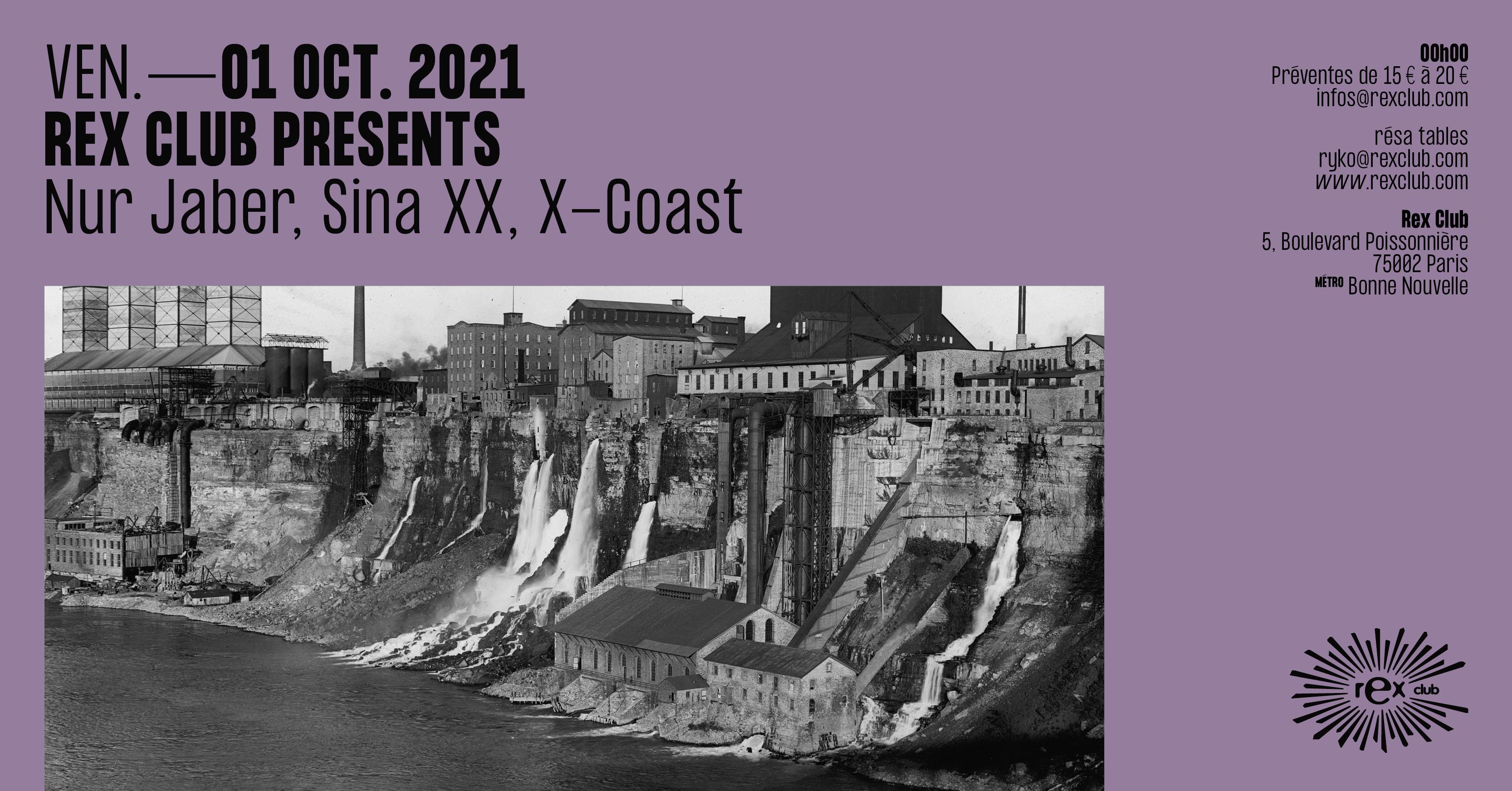REX CLUB PRESENTS: Nur Jaber, Sina XX, X-Coast