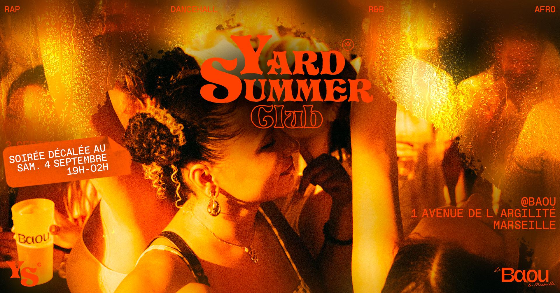 YARD SUMMER CLUB x BAOU #2