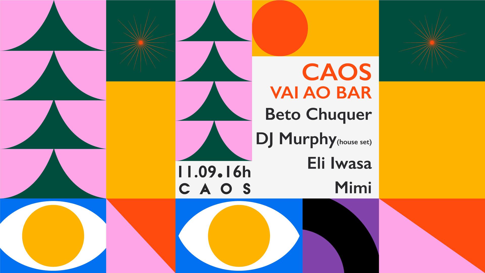 Caos vai ao Bar: Murphy, Eli Iwasa, Beto Chuquer e Mimi