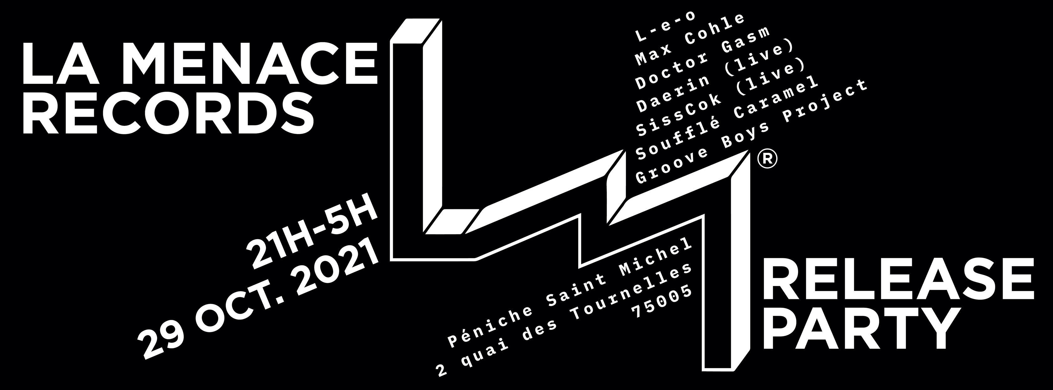 La Menace Records - Release Party