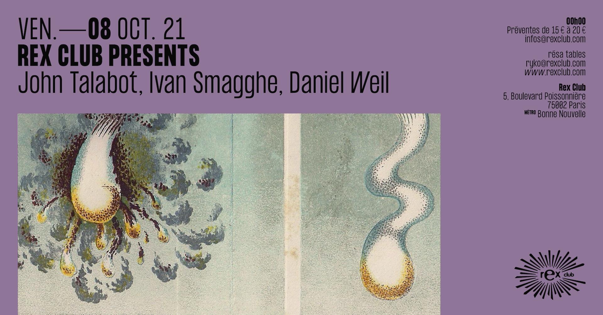 Rex Club Presents: John Talabot, Ivan Smagghe, Daniel Weil