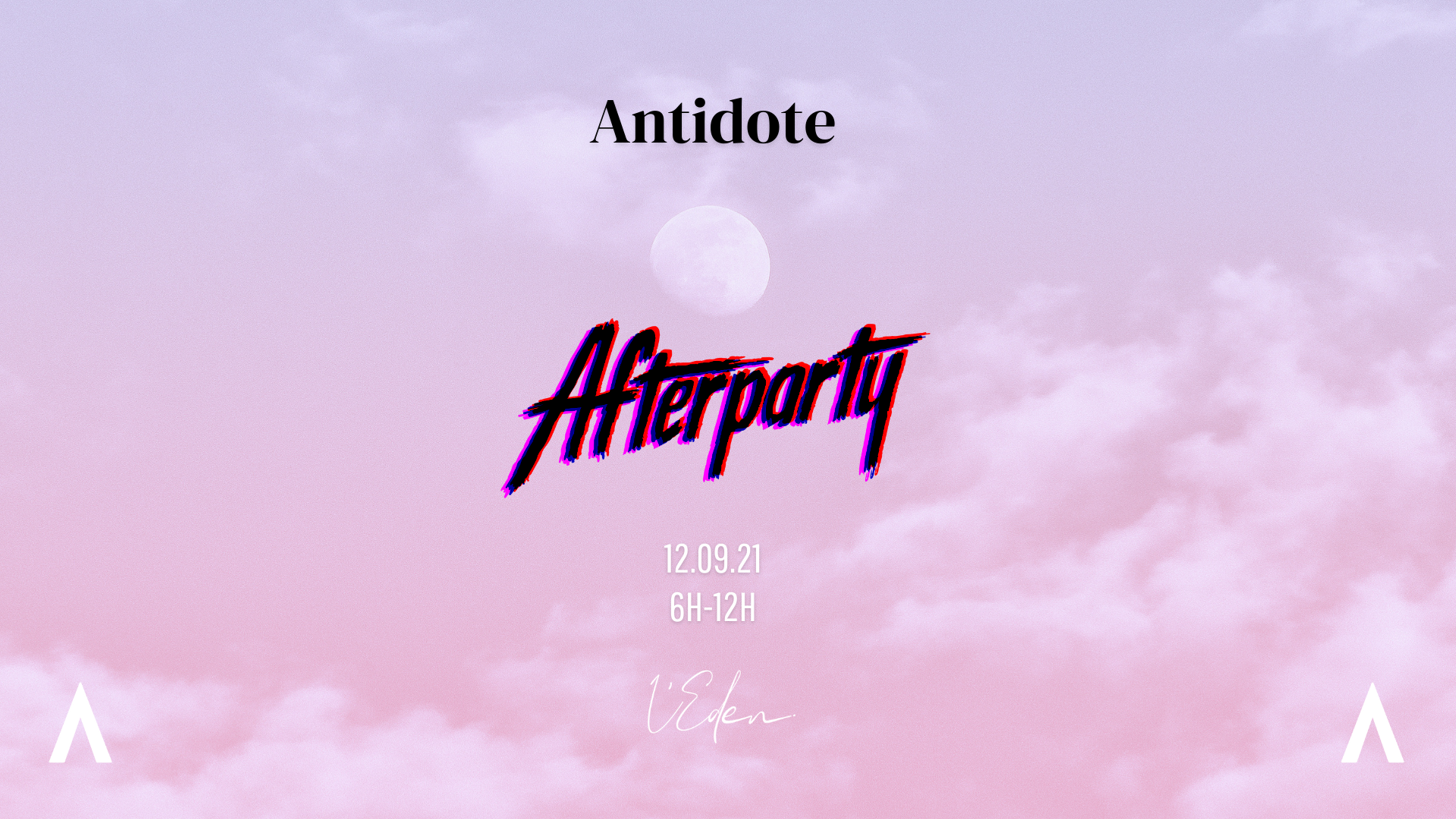 ANTIDOTE AFTER PARTY