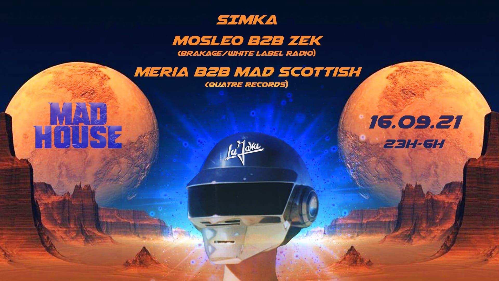 Mad House - La Java : Simka / Mosleo B2B ZEK / Quatre Records