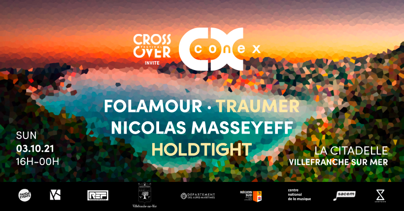 Conex :: Folamour, Traumer, Masseyeff at Citadelle Villefranche