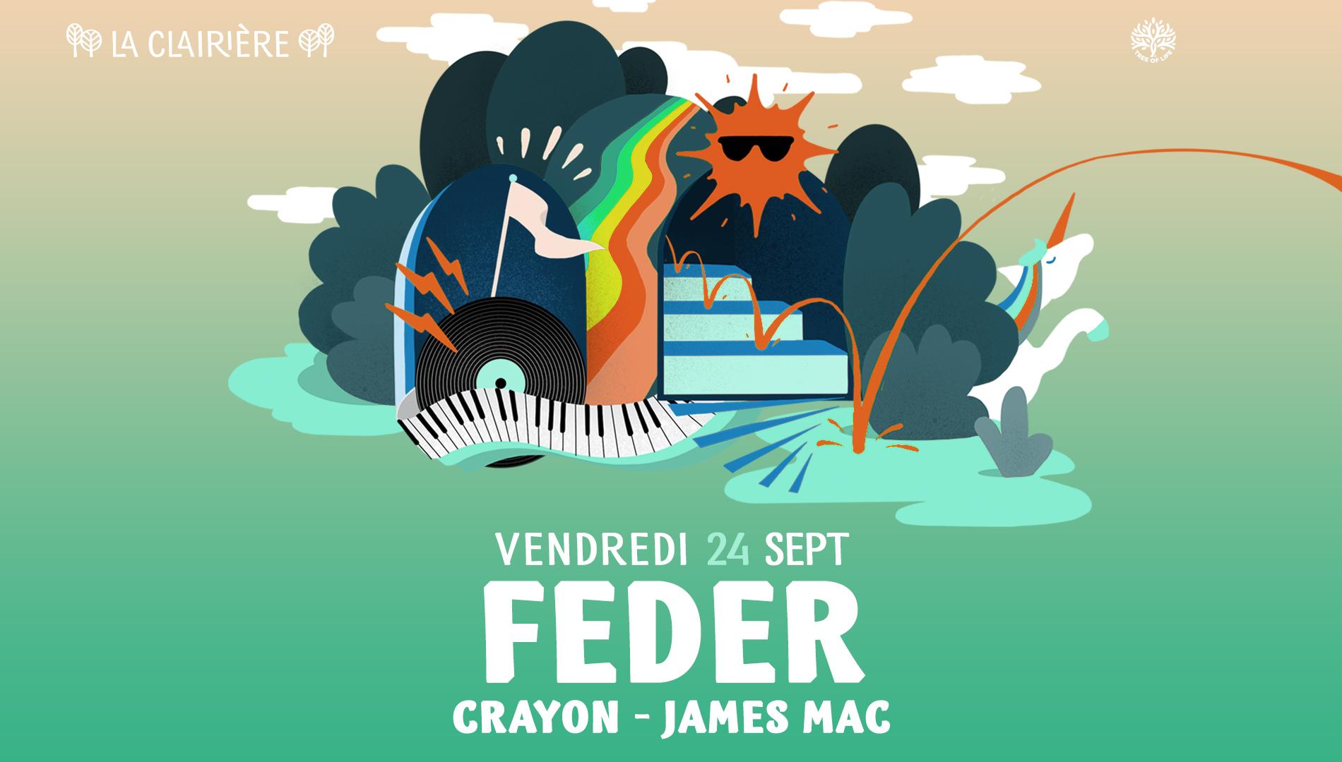 La Clairière : FEDER & Friends