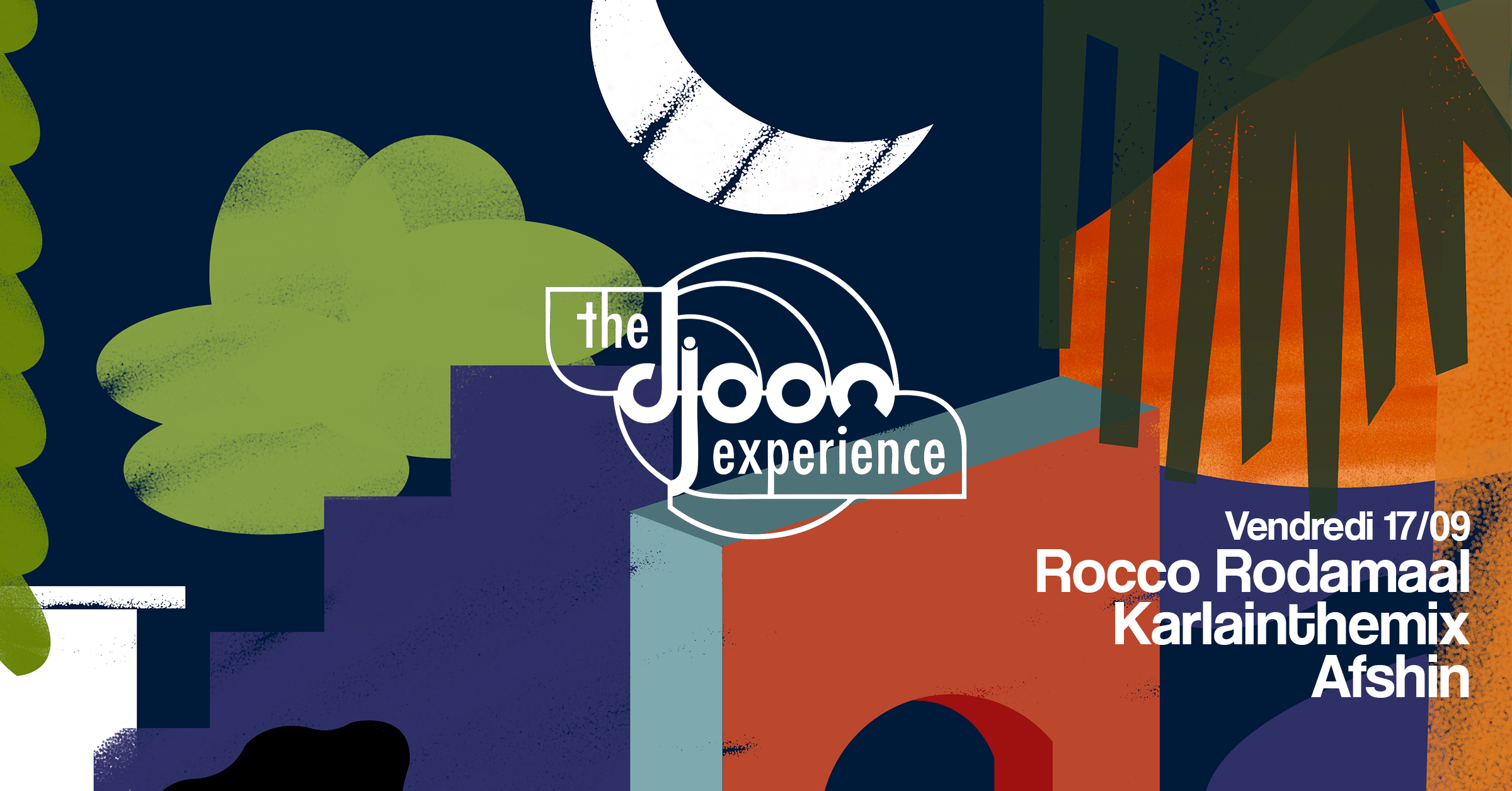 The Djoon Experience: Rocco, Karlainthemix, Afshin